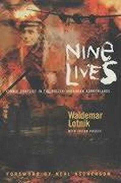 Nine Lives: Ethnic Conflict in the Polish-Ukrainian Borderlands