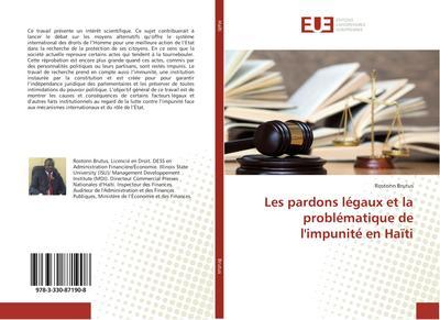 Les pardons légaux et la problématique de l'impunité en Haïti